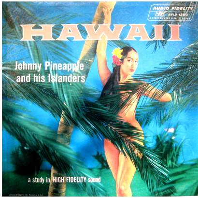 Johnny Pineapple Hawaii Lp