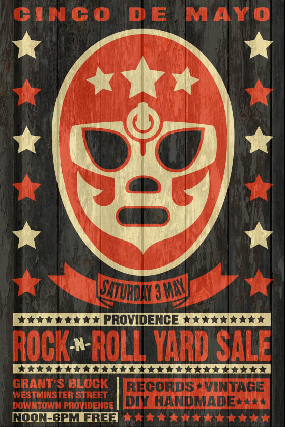 May 3rd 2014 Cinco de Mayo Block Party Providence Rock And Roll Yard Sale Poster Design by Uncle Pete Peter MacPhee