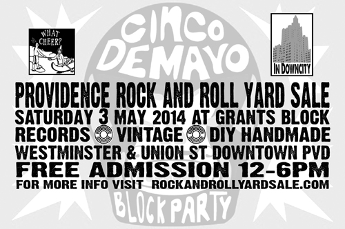 May 3rd 2014 Cinco de Mayo Providence Rock And Roll Yard Sale Block Party Details Info