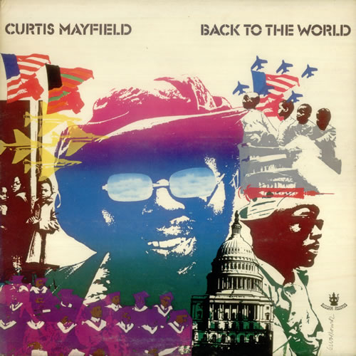 Curtis+Mayfield Back To The World on Vinyl LP Records get it at What Cheer in Providence
