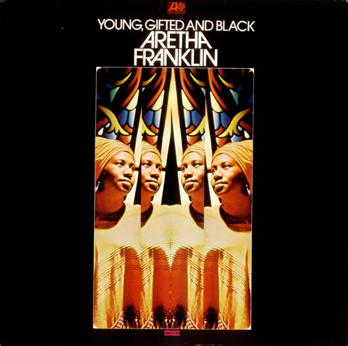 get Aretha Franklin Young Gifted And Black on Vinyl LP Records at What Cheer in Providence