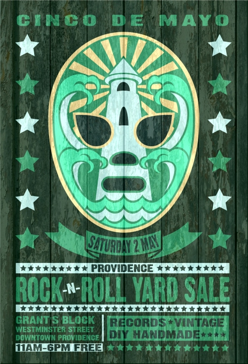saturday 2nd may 2015 cinco de mayo providence rock and roll yard sale and block party poster designed by uncle pete macphee swampyankee