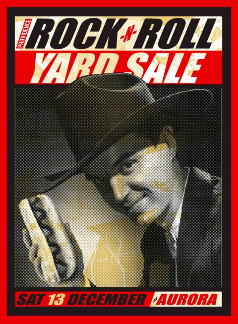 Saturday 13th December 2014 Providence Rock And Roll Yard Sale at Aurora Poster by Uncle Pete Swampyankee Designs
